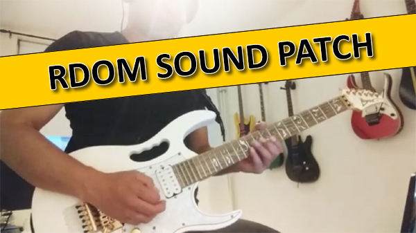 """Sound Patch """"RDOM"""" for lead guitar"""